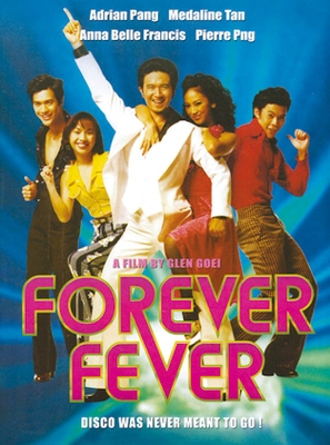 Forever Fever - Singaporean DVD movie cover (thumbnail)
