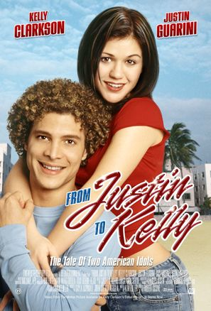 From Justin to Kelly - Movie Poster (thumbnail)