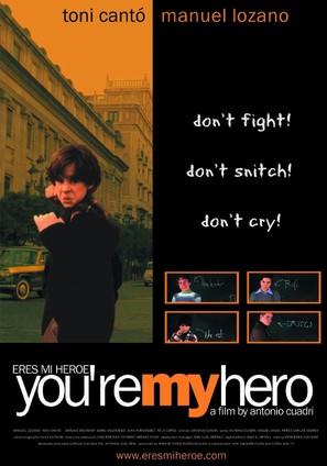 Eres mi héroe - Movie Poster (thumbnail)