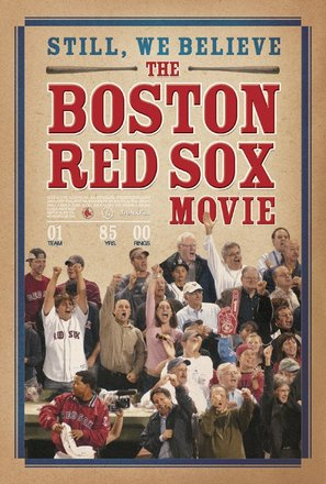 Still We Believe: The Boston Red Sox Movie
