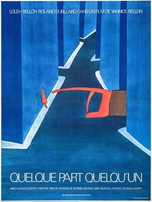 Quelque part quelqu'un - French Movie Poster (thumbnail)