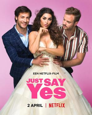 Just Say Yes - Dutch Movie Poster (thumbnail)