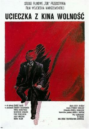 Ucieczka z kina 'Wolnosc' - Polish Movie Poster (thumbnail)