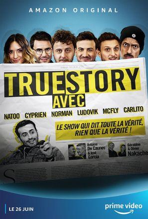 """True Story Avec"""