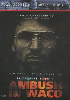 In the Line of Duty: Ambush in Waco - DVD movie cover (thumbnail)