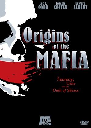 """""""Alle origini della mafia"""""""