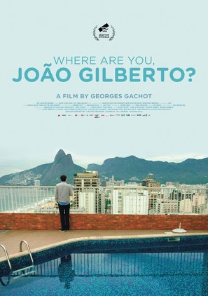 Where are you, Joao Gilberto? - Swiss Movie Poster (thumbnail)