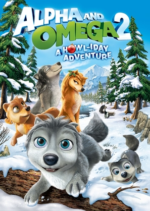 Alpha and Omega 2: A Howl-iday Adventure - DVD cover (thumbnail)