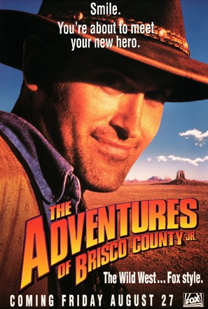 """""""The Adventures of Brisco County Jr."""" - Movie Poster (thumbnail)"""