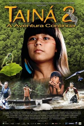 Tainá 2 - A Aventura Continua - Brazilian poster (thumbnail)