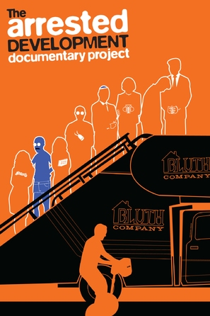 The Arrested Development Documentary Project - Movie Poster (thumbnail)