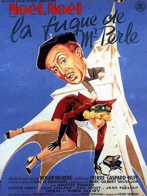 Fugue de Monsieur Perle, La