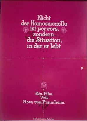 Nicht der Homosexuelle ist pervers, sondern die Situation, in der er lebt - German Movie Poster (thumbnail)