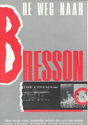 De weg naar Bresson - Dutch Movie Poster (thumbnail)