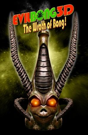 Evil Bong 3-D: The Wrath of Bong - Movie Poster (thumbnail)