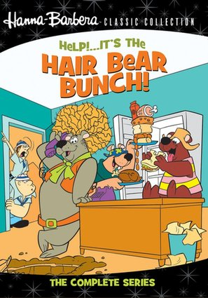 """Help!... It's the Hair Bear Bunch!"""