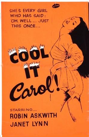 Cool It Carol! - Movie Poster (thumbnail)