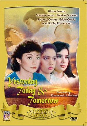 Yesterday, Today & Tomorrow - Philippine Movie Cover (thumbnail)