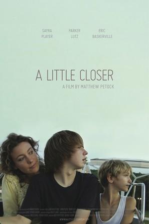 A Little Closer - Movie Poster (thumbnail)