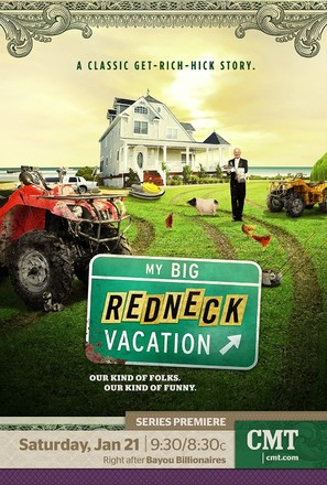 """My Big Redneck Vacation"""