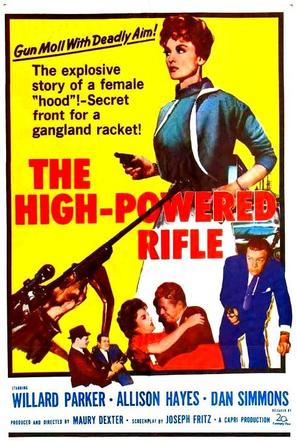 The High Powered Rifle - Movie Poster (thumbnail)