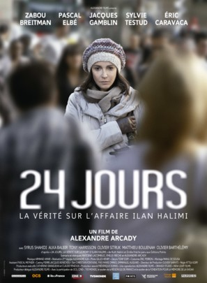 24 jours, la vérité sur l'affaire Ilan Halimi - French Movie Poster (thumbnail)
