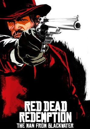 Red Dead Redemption: The Man from Blackwater - Movie Poster (thumbnail)