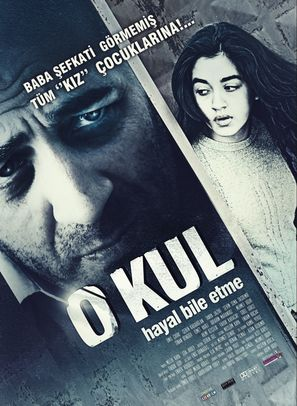 O kul: Hayal bile etme - Turkish Movie Poster (thumbnail)