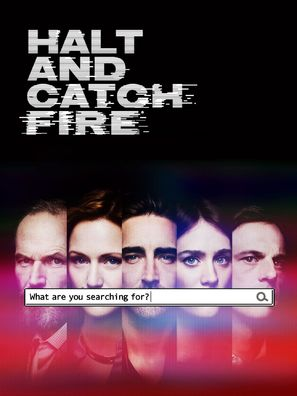 """""""Halt and Catch Fire"""" - Movie Poster (thumbnail)"""