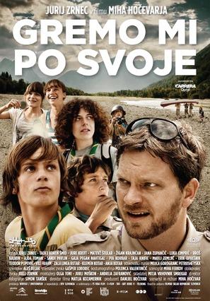 Gremo mi po svoje - Slovenian Movie Poster (thumbnail)