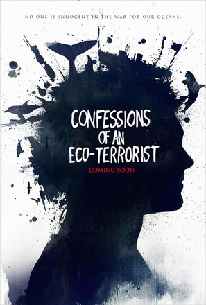 Confessions of an Eco-Terrorist - Movie Poster (thumbnail)