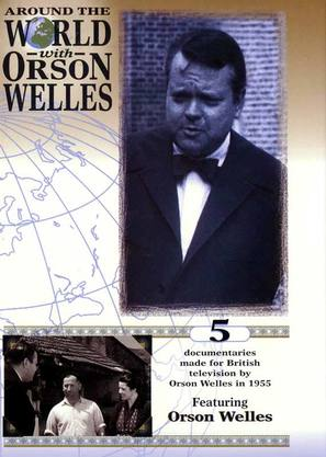 """Around the World with Orson Welles"""