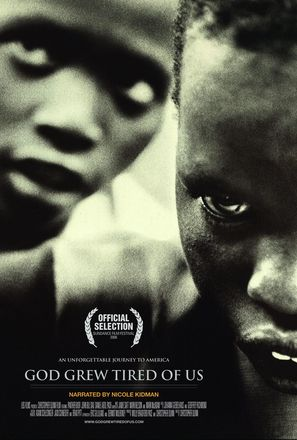 God Grew Tired of Us: The Story of Lost Boys of Sudan
