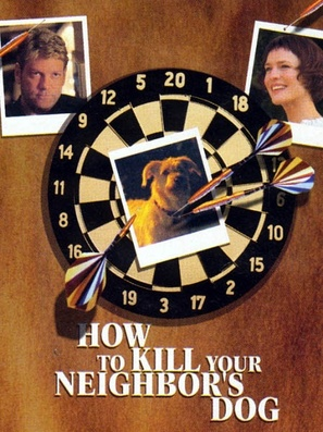 How to Kill Your Neighbor's Dog - Movie Poster (thumbnail)