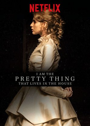 I Am the Pretty Thing That Lives in the House - Movie Poster (thumbnail)