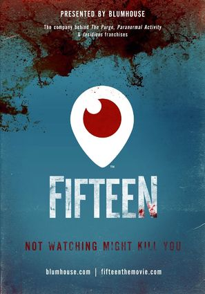 Fifteen: Periscope Movie