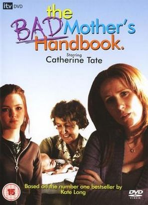 The Bad Mother's Handbook - British Movie Cover (thumbnail)