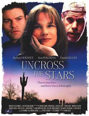 Uncross the Stars - Movie Poster (thumbnail)
