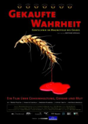 Gekaufte Wahrheit - Gentechnik im Magnetfeld des Geldes - German Movie Poster (thumbnail)
