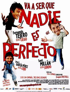 Va ser que nadie es perfecto
