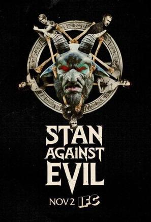 """Stan Against Evil"""