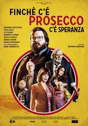 Finchè c'è Prosecco c'è Speranza - Italian Movie Poster (thumbnail)