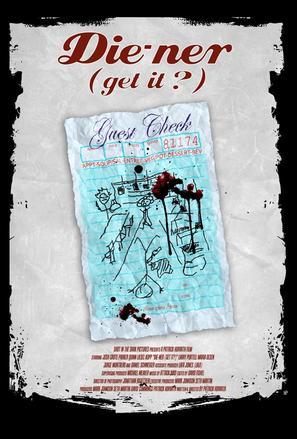 Die-ner (Get It?) - Movie Poster (thumbnail)