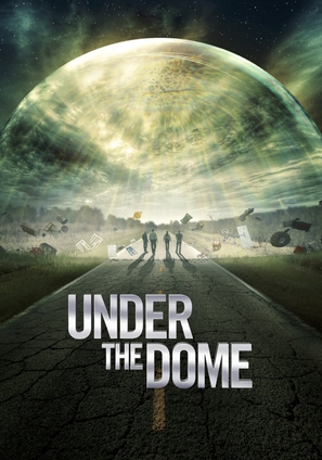 """Under the Dome"" - Movie Poster (thumbnail)"