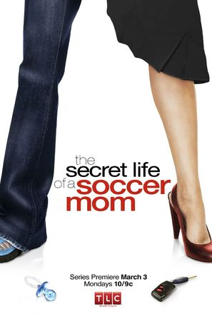 """The Secret Life of a Soccer Mom"" - poster (thumbnail)"