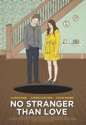 No Stranger Than Love - Movie Poster (thumbnail)