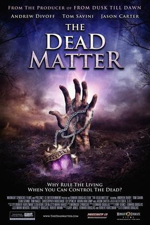 The Dead Matter - Movie Poster (thumbnail)