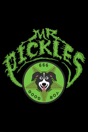"""Mr. Pickles"""