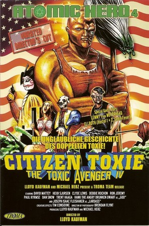 Citizen Toxie: The Toxic Avenger IV - German Movie Poster (thumbnail)