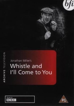 """Omnibus"" Whistle and I'll Come to You"